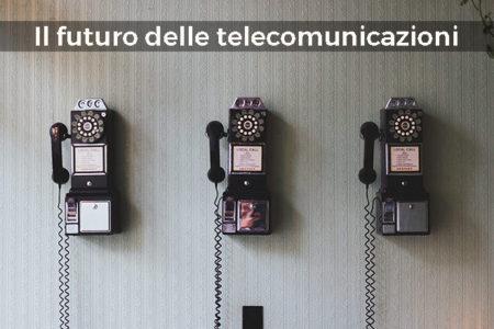 futuro-delle-telecomunicazioni